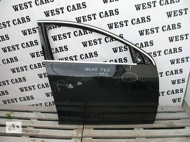 продам Б/у дверь передняя для легкового авто Volvo V60 бу в Луцке