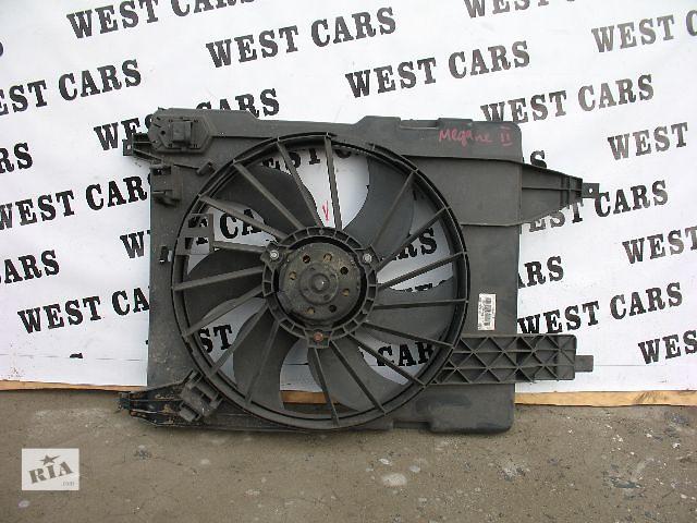 купить бу Б/у вентилятор осн радиатора для легкового авто Renault Megane II в Луцке