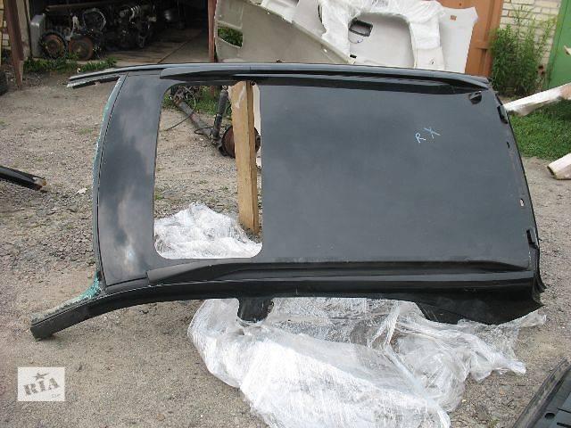 бу б/у Детали кузова Крыша Легковой Lexus RX 2006 в Луцке