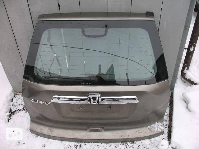 продам б/у Двери/багажник и компоненты Крышка багажника Легковой Honda CR-V 2007 бу в Луцке