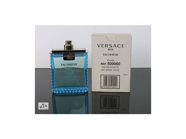 продам Продам! Versace Man Eau Fraiche ТЕСТЕР 100 мл + ПОДАРУНОК бу в Виннице