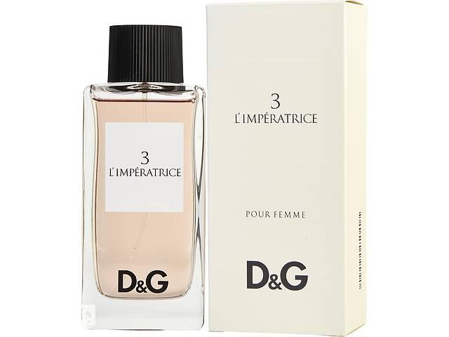 D&G 3 L'Imperatrice 100 мл - Туалетная вода - Парфюмерия - Императрица - Духи- объявление о продаже  в Киеве